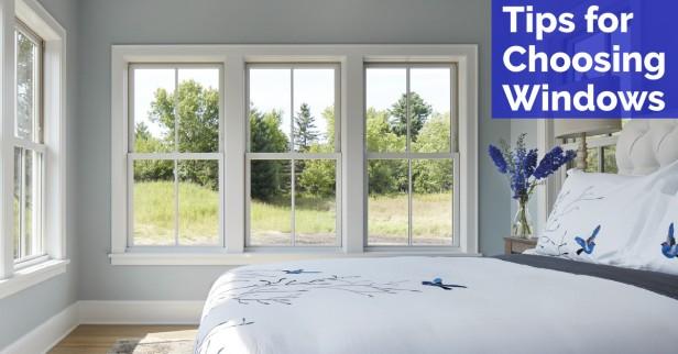 tips for choosing windows